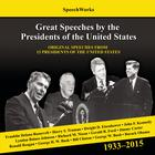 Great Speeches by the Presidents of the United States, 1933–2015 by SpeechWorks
