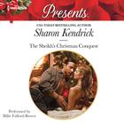 The Sheikh's Christmas Conquest by Sharon Kendrick