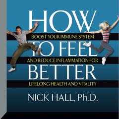 How to Feel Better by Dr. Nick Hall