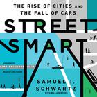 Street Smart by Samuel I. Schwartz