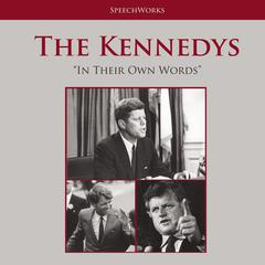 The Kennedys by SpeechWorks