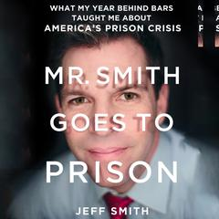 Mr. Smith Goes to Prison by Jeff Smith