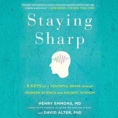 Staying Sharp by Henry Emmons, MD