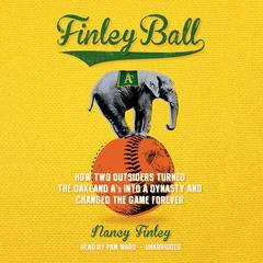 Finley Ball by Nancy Finley