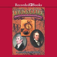 Lewis and Clark by Richard Kozar