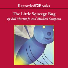 The Little Squeegy Bug by Bill Martin, Jr.