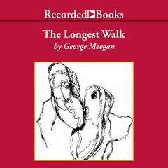 The Longest Walk by George Meegan