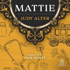 Mattie by Judy Alter