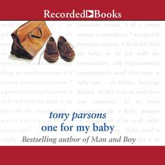 One for My Baby by Tony Parsons
