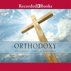 Orthodoxy by G. K. Chesterton