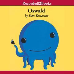 Oswald by Dan Yaccarino