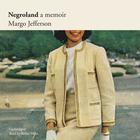 Negroland by Margo Jefferson