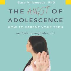 The Angst of Adolescence by Sara Villanueva