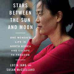 Stars between the Sun and Moon by Lucia Jang, Susan McClelland