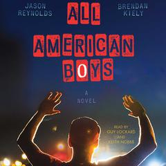 All American Boys by Jason Reynolds, Brendan Kiely