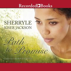 Path to Promise by Sherryle Kiser Jackson