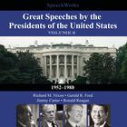 Great Speeches by the Presidents of the United States, Vol. 2 by SpeechWorks