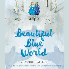 Beautiful Blue World by Suzanne LaFleur