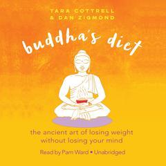 Buddha's Diet by Tara Cottrell, Dan Zigmond