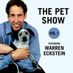 The Pet Show, Vol. 1 by Warren Eckstein