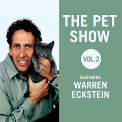 The Pet Show, Vol. 2 by Warren Eckstein