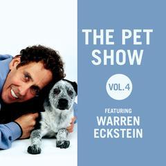 The Pet Show, Vol. 4 by Warren Eckstein