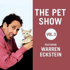 The Pet Show, Vol. 3 by Warren Eckstein