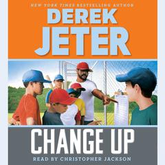 Change Up by Derek Jeter
