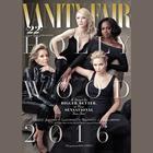 Vanity Fair: 2016 Hollywood Issue by Vanity Fair