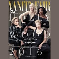 Vanity Fair: 2016 Hollywood Issue by Vanity Fair