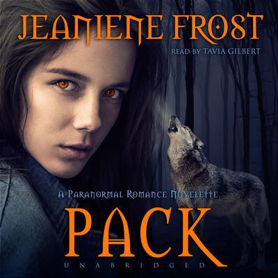 Pack by Jeaniene Frost
