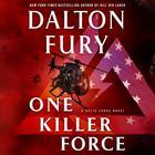 One Killer Force by Dalton Fury