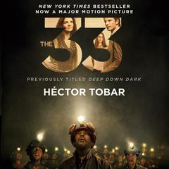 The 33 by Héctor Tobar