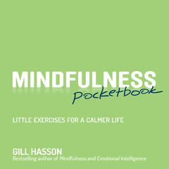 Mindfulness Pocketbook by Gil Hasson, Gill Hasson