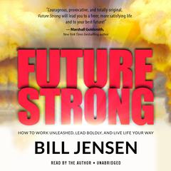 Future Strong by Bill Jensen