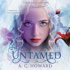 Untamed by A. G. Howard