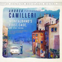 Montalbano's First Case, and Other Stories by Andrea Camilleri
