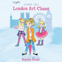 A London Art Chase by Natalie Grant
