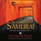 The Courage of a Samurai by Lori Tsugawa Whaley