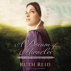 A Dream of Miracles by Ruth Reid