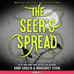 The Seer's Spread by Kami Garcia
