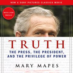 Truth by Mary Mapes