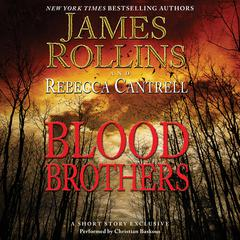 Blood Brothers by James Rollins