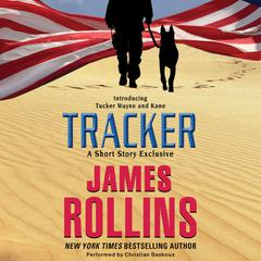 Tracker: A Short Story Exclusive by James Rollins