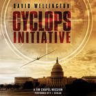 The Cyclops Initiative by David Wellington