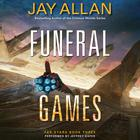 Funeral Games by Jay Allan