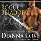 Rogue Belador by Dianna Love