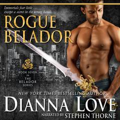 Rogue Belador by Dianna Love