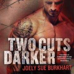 Two Cuts Darker by Joely Sue Burkhart