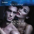 Bound by the Night by Megan Hart